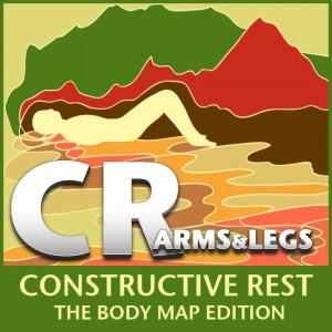 CR Constructive Rest: The Body Map Edition - Arms & Legs CD cover art