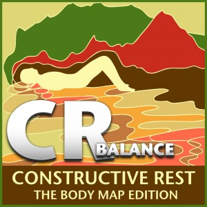 CR Constructive Rest: The Body Map Edition - Balance CD cover art